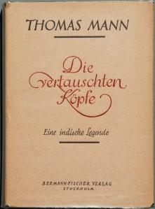1940_Thomas_Mann_Die_vertauschten_Köpfe_Orig.-Umschlag
