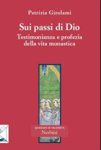 «Per così dire quasi di contatto» («Sui passi di Dio» di Patrizia Girolami, pt. 1)